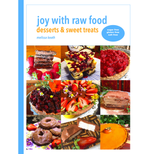 Lunch box ideas home remedies joy with raw food ruhani publishing desserts sweet treats joy with raw food forumfinder Images