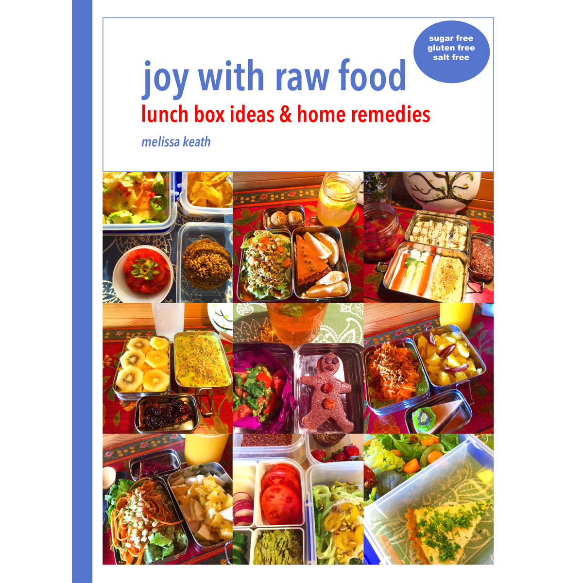 lunch box ideas & home remedies - joywithrawfood - ruhani publishing